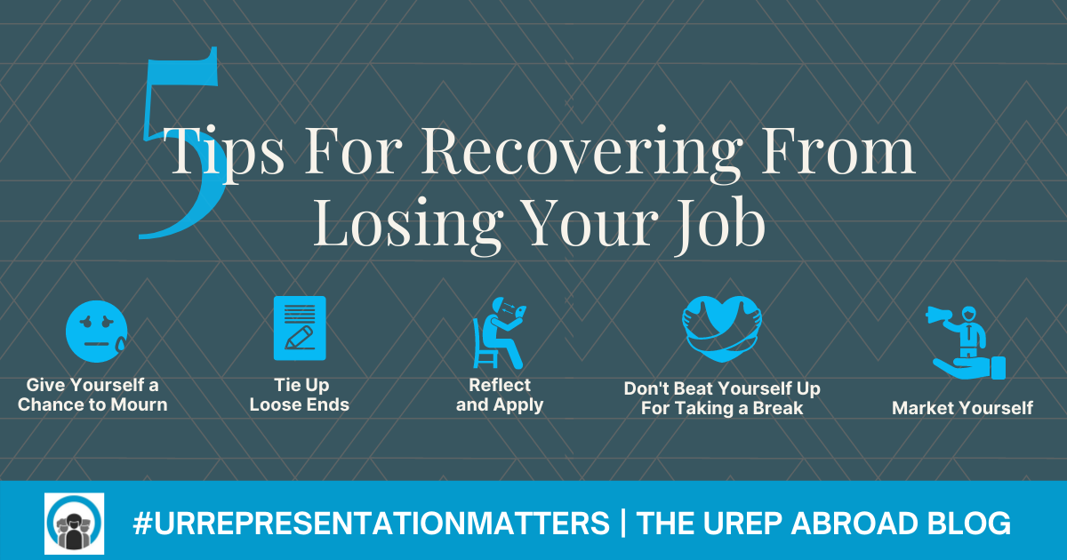 5 Tips For Recovering From Losing Your Job