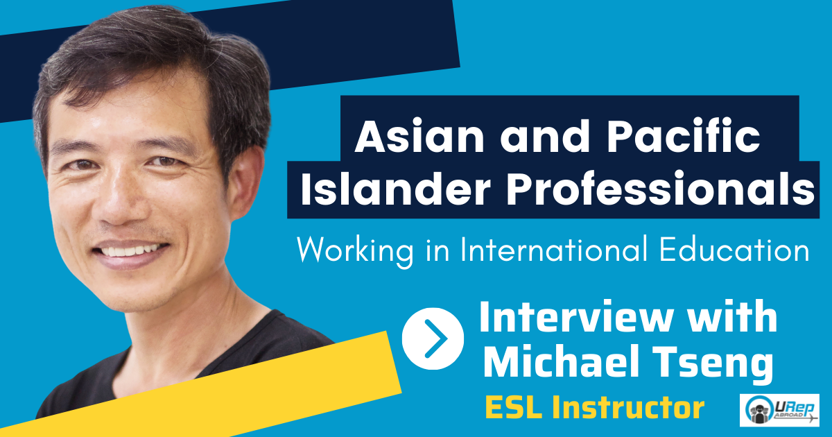 The Voice of an ESL Instructor: Michael Tseng: Asian American in International Ed.