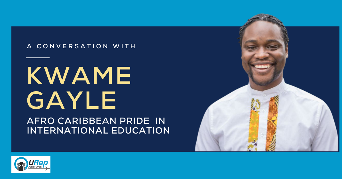 A Conversation with Kwame Gayle: Afro Caribbean Pride  in International Education