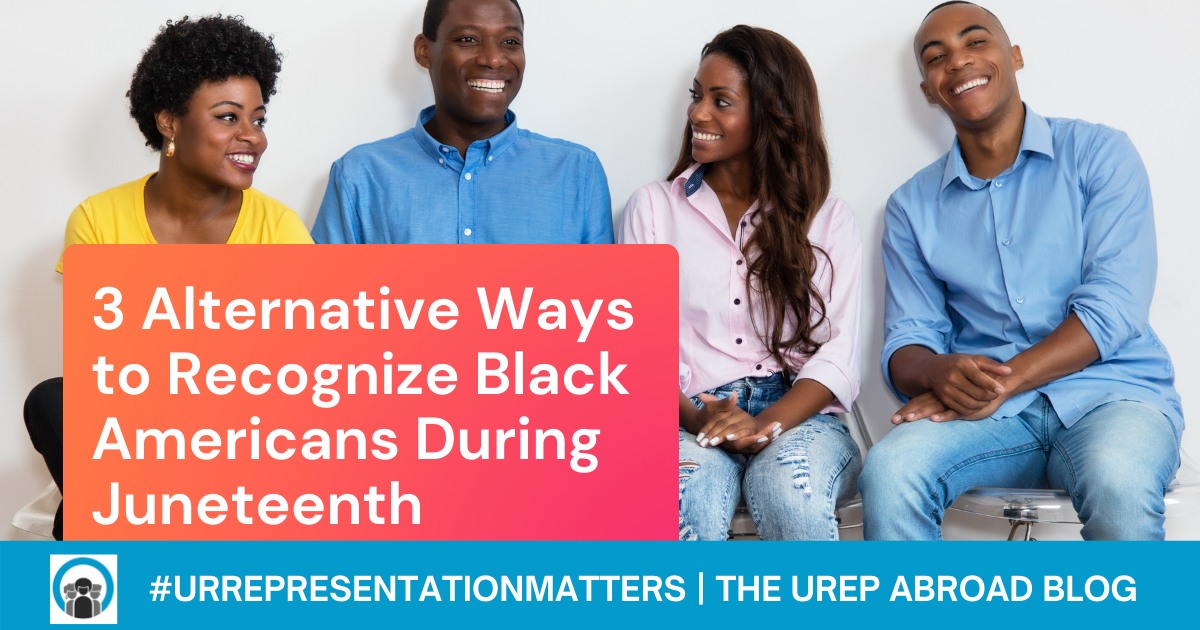 3 Alternative Ways to Recognize Black Americans During Juneteenth