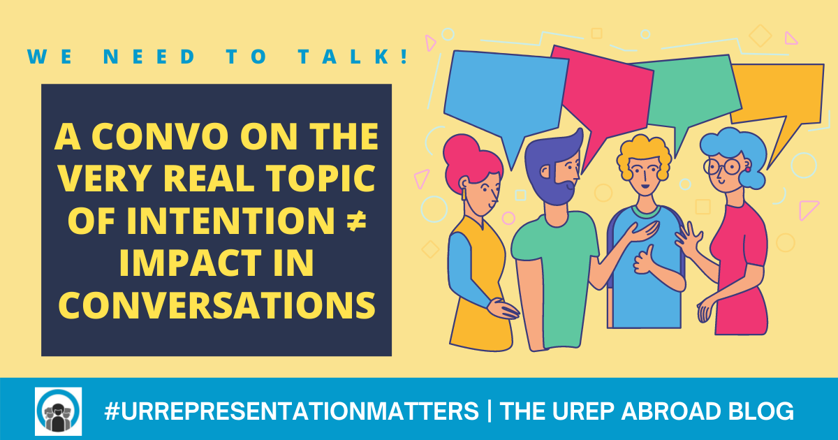 We need to talk! A Convo on the Very Real Topic of Intention ≠ Impact in Conversations